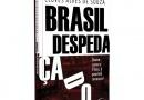 """Livro """"Brasil Despedaçado"""" apresenta soluções para crescimento do Brasil"""