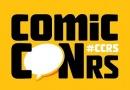 ComicCON RS retorna neste final de semana com edição on-line